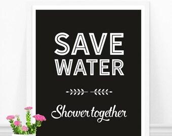Bathroom Wall Art, Save Water Shower Together, Bathroom Quote, Funny Bathroom Sign, Bathroom Sayings, Green Bathroom, Bathroom Decor
