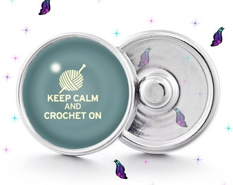 keep calm and crochet on, crochet snap, craft snap, crochet, snap jewelry, snap button jewelry, snap button, snaps, glass snap, 18mm snap