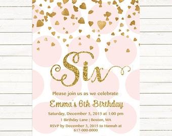 Pink and Gold 6th Birthday Invitation Girl, Any Age Pink Gold Heart Confetti Girl Sixth Birthday, Sixth Six Polka Printable Digital JPEG