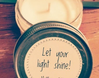 Let Your Light Shine Soy Candle 4oz Matthew 5:16, Bible Study Group Gift, Youth Group, Prayer Group