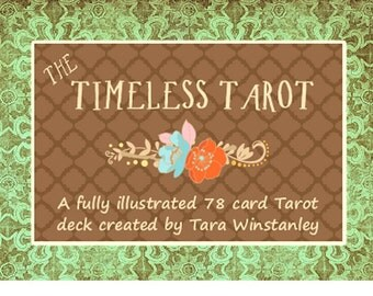 The Timeless Tarot / A traditional Tarot deck based on the Rider-Waite-Smith system of divination