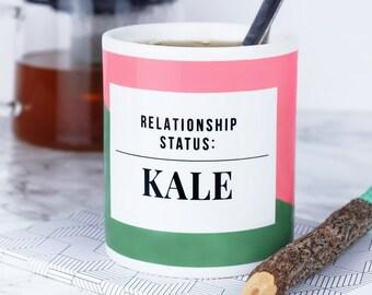 Relationship Status: Kale Mug - kale - superfoods - funny mugs - kale gifts - healthy eating - vegetarian - vegan - vegan gifts