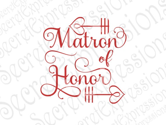 Matron Of Honor Svg Heart Arrows Bachelorette Svg Wedding