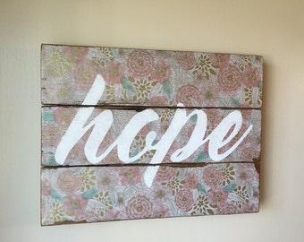 Vintage Hope Sign