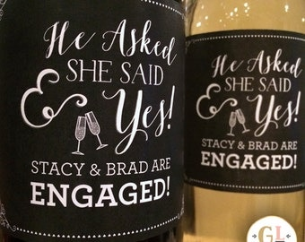He Asked She Said Yes Engagement Label, Congratulations to Bride & Groom, Custom Wedding Gift, Engagement Party Favors or Engagement Gift
