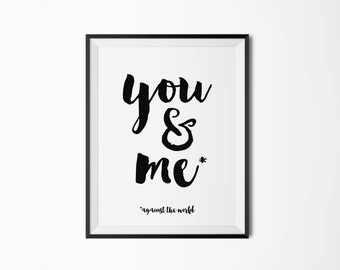 You and me against the world, Printable art, Scandinavian poster, Modern art, Minimal art, Nordic decor, You and I, Typography