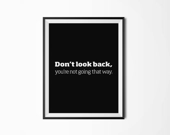 Don't look back, Motivational poster, Printable poster, Wall art, Instant download, Printable quote, Digital, Scandinavian poster