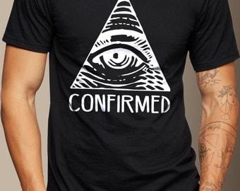 Illuminati Confirmed - T-Shirt S M L XL 2XL - Handmade
