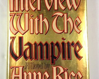 Vintage Book ANNE RICE Interview With The Vampire 1976 First Edition with dust jacket published by Alfred A. Knopf