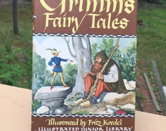 Grimm's Fairy Tales Hardcover Illustrated by Fritz Kredel Illustrated Junior Library 1977