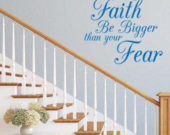 Faith Bigger than Fear Wall Decal
