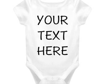 Custom Baby Onesie Personalized Onesie Baby Onesie Shower Gift Baby Shower Gift Baby Gift Idea Newborn Gift Baby Your Text Here Baby Onesie