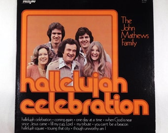 "John Mathews Family ""Hallelujah Celebration"" Vintage Vinyl Gospel Album"
