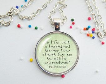 Life quote pendant - Nietzsche - encouragment - memento/keepsake - choose necklace or keychain