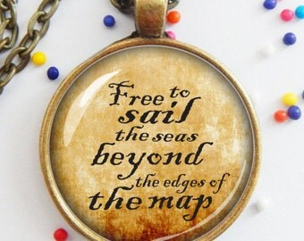 Pirate pendant - beyond the edge of the map - motivational - inspiring - vintage