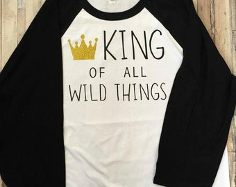 King of all Wild Things - Adult Shirt - Where the Wild Things Are - 3/4 Baseball Shirt