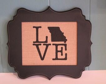 Custom LOVE State Burlap Print