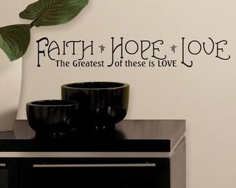 FAITH ~ HOPE ~ LOVE ~ Wall Decal