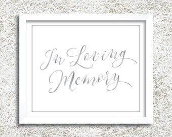 Printable Silver In Loving Memory Sign | Instant Download | Silver Wedding In Loving Memory Sign | Wedding Reception | Silver (FROST Set)
