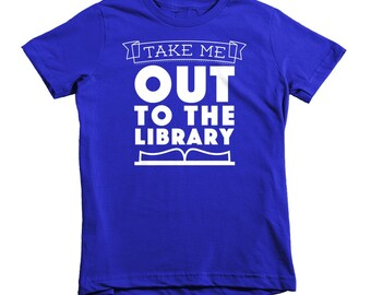 Take Me Out to the Library | Kids Tee (Tshirt)