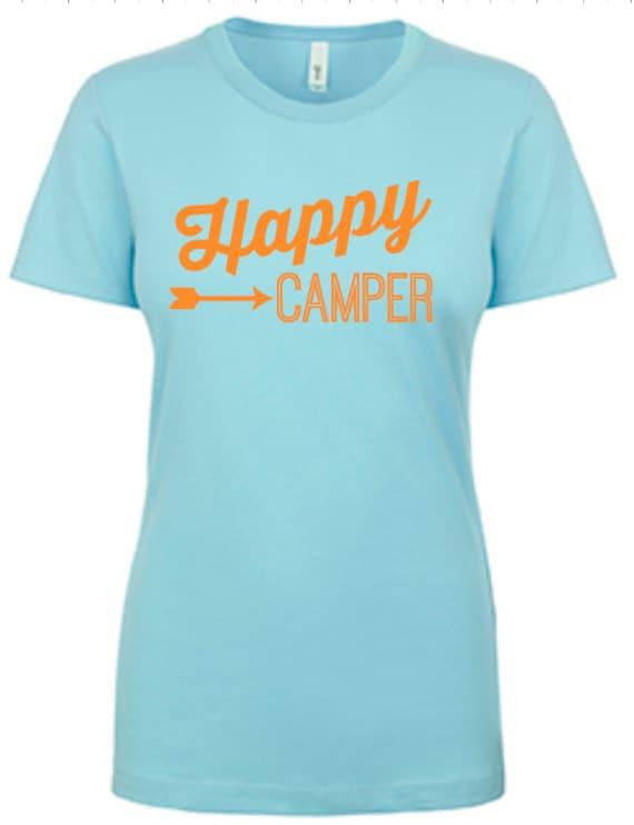 Happy Camper Ladies Tee   Life is Good   Positive Vibes   Camping Tee