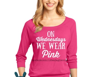 On Wednesdays We Wear Pink shirt, Pink Shirt, Mean Girls Quote, On Wednesdays, Raglan Tshirt