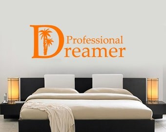Wall Vinyl Decal Quote Professional Dreamer Beach Palms World Travel Inspired Home Office Decor (#1074dz)