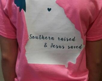 Southern raised & Jesus saved