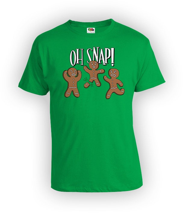 Oh snap funny christmas t shirt ginger bread man cookie shirt for Snap t shirt printing