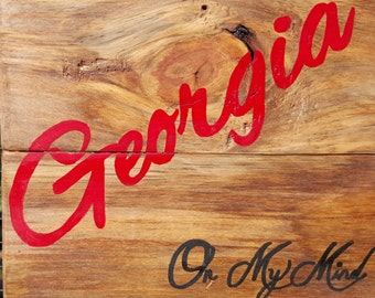 Georgia on my mind - Hand painted wooden sign