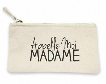 """Call me Madam"" pouch! Pouch for women, gift MOM, mother gift, pouch for mother, MOM, pouch makeup bag"