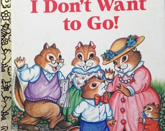 vintage Little Golden book I Don't Want To Go! LGB hardback by Justin Korman illustrated Amye Rosenberg 1989 copyright