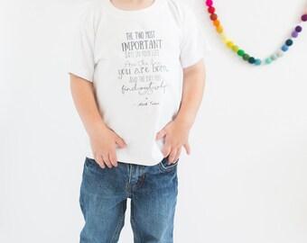 Kids Shirt, Baby Bodysuit, Quote  Shirt, Mark Twain Quote, Kids graphic shirt, maxandmaekids, max and mae