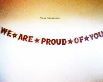 We Are Proud of You Paper Banner-Paper Banner-Word Banner-Word Garland-Letter Garland-Wall Hanging