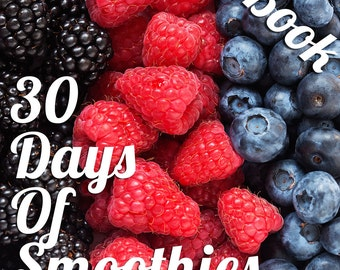 30 Days of Smoothie