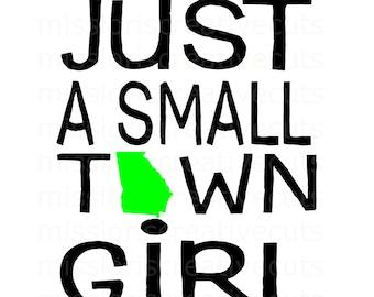 Just a small town girl Georgia Distressed SVG Cut file  Cricut explore filescrapbook vinyl decal wood sign t shirt cricut cameo