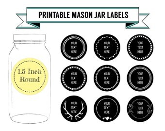 Printable DIY Chalkboard Mason Jar Labels, Canning Labels, 9 Designs, 1.5 Inch Round Labels, Editable, PDF, DOCX