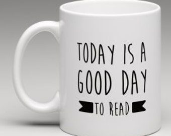 Today is a good day to read-mug