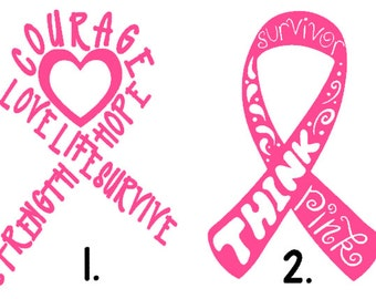 Breast Cancer Awareness Ribbon- Breast Cancer Survivor, Think Pink, Courage, Strength, Hope, Love, Life, GLITTER available