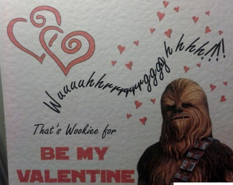 Star Wars Chewie Personalised Valentine's Day Card - Posted TO or FOR you.