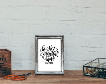 Be Just and Merciful and Brave - Narnia C.S. Lewis Quote - The Magicians Nephew Watercolor Printable