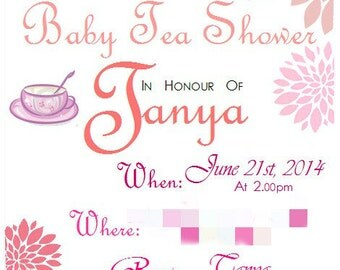 Bridal Shower, Hens, Birthday, Baby Shower 'Tea Party' Invitation! Digital Printable Files - Personalised To You!!