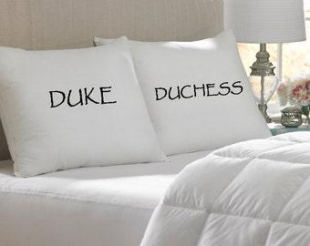 Duke and Duchess Pillow Case Set