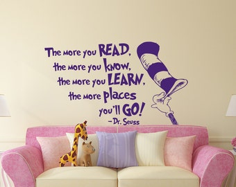 Quote Wall Decal Dr Seuss Vinyl Sticker Decals Quotes The More That You  Read Decal Quote Part 96