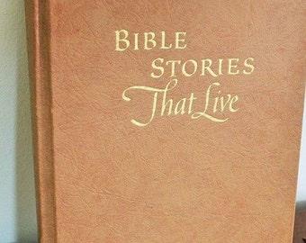 Bible Stories that Live-Vintage Bible book-Bible stories-Sunday School book-vintage books-Childrens bible-Religious books-Childrens book
