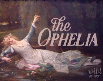 The Ophelia