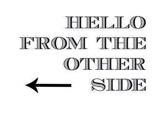 Hello from the other side, printable art quote, digital, downloadable
