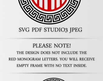 Ancient Greek Monogram Frame in SVG PDF Studio3 and Jpeg file formats. Ready for Silhouette, Cricut and other devices. Instant DL.