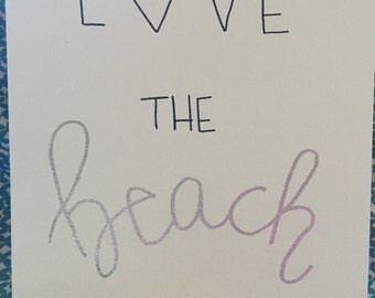 Love the Beach: Hand-Lettered Embossed