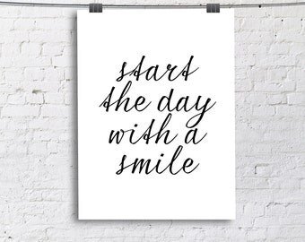 Start the day with a smile - Home, Dorm Room, Office,  Fine Art Print - DIGITAL COPY